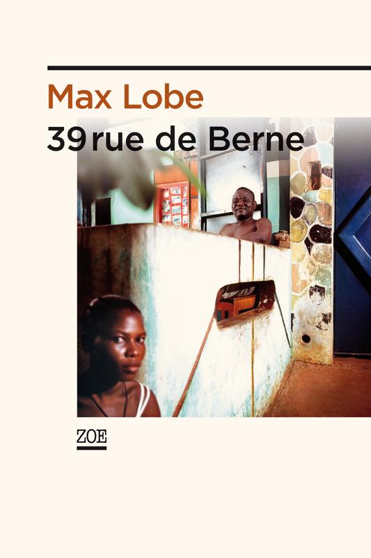 39, rue de Berne Max Lobe